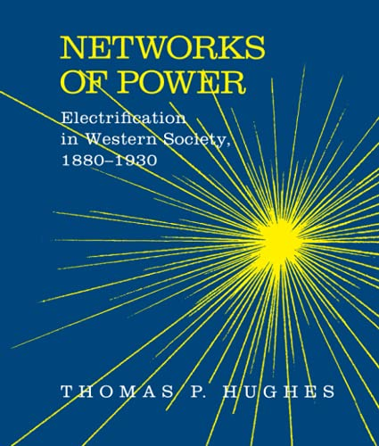 9780801846144: Networks of Power: Electrification in Western Society, 1880-1930