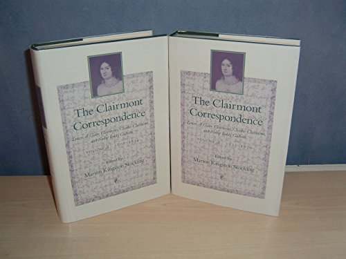 9780801846335: The Clairmont Correspondence: Letters of Claire Clairmont, Charles Clairmont, and Fanny Imlay Godwin