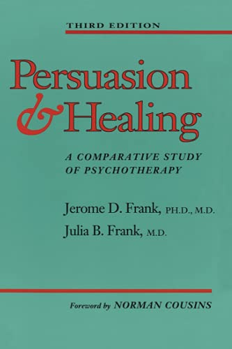 Persuasion and Healing A Comparative Study of Psychotherapy