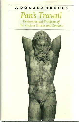 9780801846557: Pan's Travail: Environmental Problems of the Ancient Greeks and Romans (Ancient Society and History)