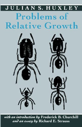 9780801846595: Problems of Relative Growth (Foundations of Natural History)