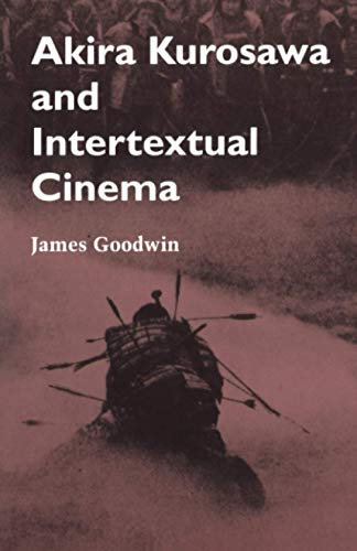 9780801846618: Akira Kurosawa and Intertextual Cinema