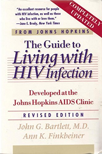 9780801846649: The Guide to Living with HIV Infection: Developed at the Johns Hopkins AIDS Clinic (A Johns Hopkins Press Health Book)