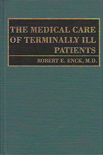9780801846755: The Medical Care of Terminally Ill Patients (The Johns Hopkins Series in Hematology/Oncology)