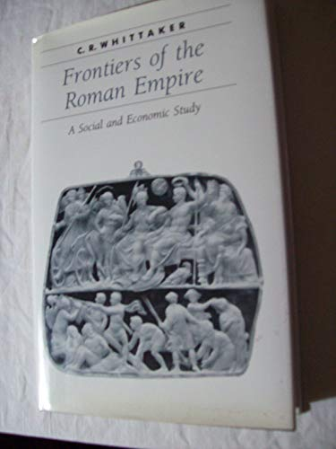 9780801846779: Frontiers of the Roman Empire: A Social and Economic Study