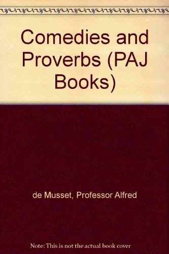 9780801846823: Comedies and Proverbs (PAJ Books)