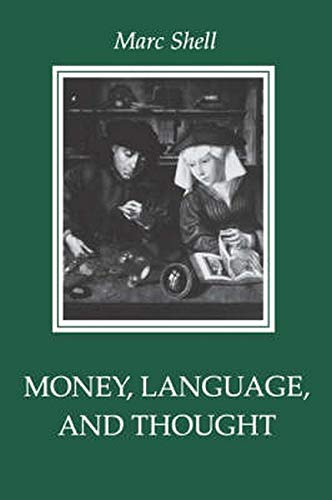 9780801846939: Money, Language, and Thought: Literary and Philosophic Economies from the Medieval to the Modern Era