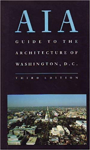 9780801847127: AIA (American Institute of Architects) Guide to the Architecture of Washington, D.C.
