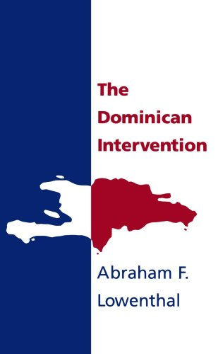 The Dominican intervention.: Lowenthal, Abraham F.