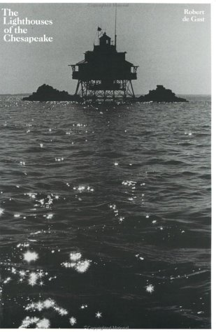 9780801847653: The Lighthouses of the Chesapeake