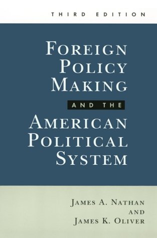 9780801847721: Foreign Policy Making and the American Political System