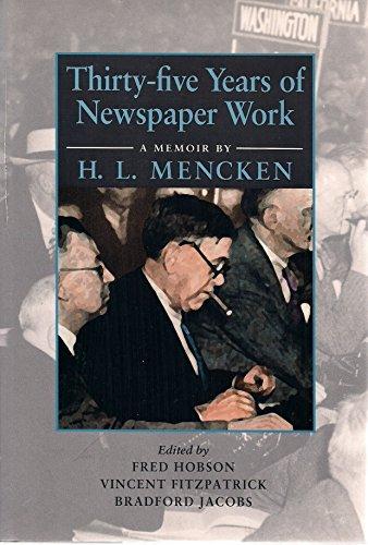 9780801847912: Thirty-five Years of Newspaper Work: A Memoir by H. L. Mencken (Maryland Paperback Bookshelf)