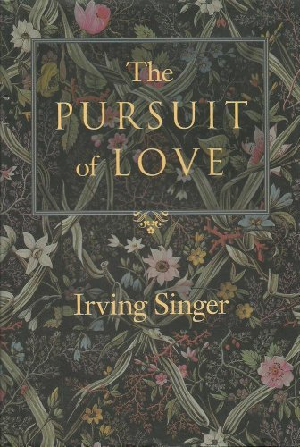9780801847929: The Pursuit of Love: The Meaning in Life