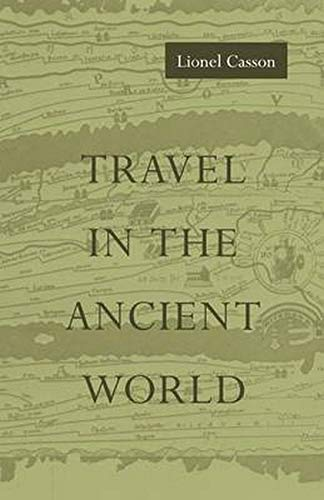 9780801848087: Travel in the Ancient World