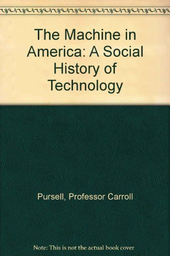 9780801848179: The Machine in America: A Social History of Technology
