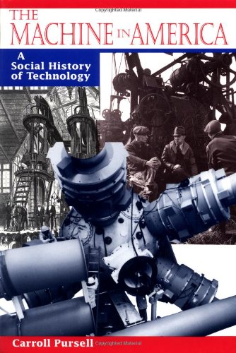 9780801848186: The Machine in America: A Social History of Technology