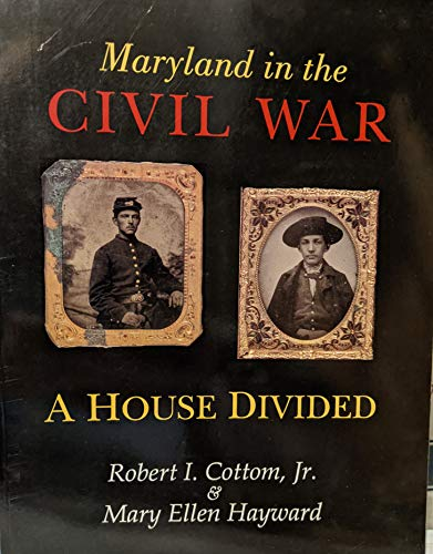9780801848803: Maryland in the Civil War: A House Divided