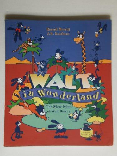 9780801849077: Walt in Wonderland: The Silent Films of Walt Disney