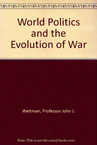9780801849480: World Politics and the Evolution of War