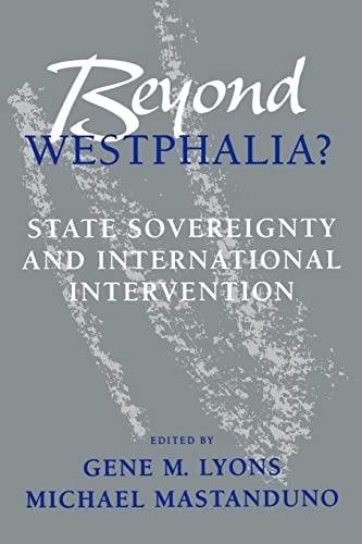 9780801849541: Beyond Westphalia?: National Sovereignty and International Intervention