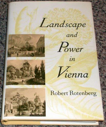 Landscape and Power in Vienna: Robert Rotenberg