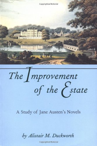 9780801849725: The Improvement of the Estate: A Study of Jane Austen's Novels