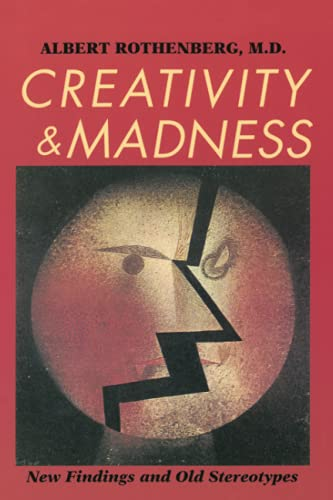 9780801849770: Creativity and Madness: New Findings and Old Stereotypes