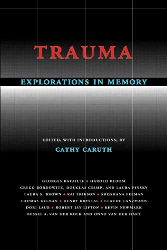 9780801850073: Trauma: Explorations in Memory