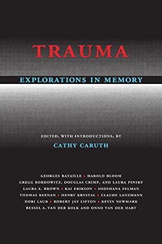 9780801850073: Trauma: Explorations in Memory