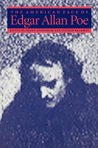 9780801850257: The American Face of Edgar Allan Poe