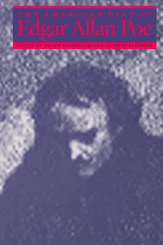 9780801850257: The American Face of Edgar Allan Poe: The American Face of Edgar Allen Poe