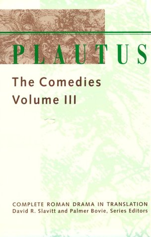 9780801850684: Plautus: The Comedies: 3
