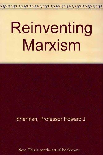 9780801850769: Reinventing Marxism
