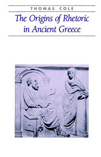 9780801851186: The Origins of Rhetoric in Ancient Greece (Ancient Society and History)