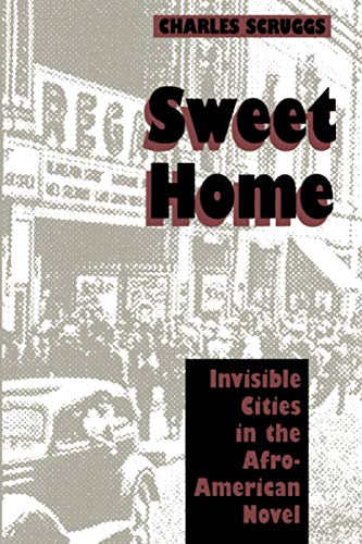 9780801851278: Sweet Home: Invisible Cities in the Afro-American Novel