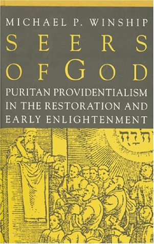 9780801851377: Seers of God: Puritan Providentialism in the Restoration and Early Enlightenment (Early America: History, Context, Culture)