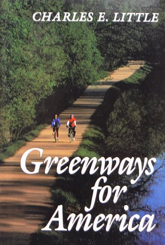 9780801851407: Greenways for America (Creating the North American Landscape)