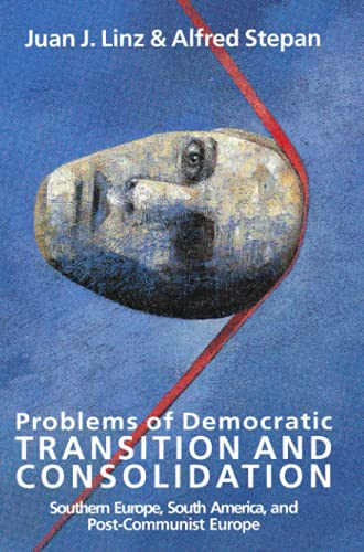 9780801851582: Problems of Democratic Transition and Consolidation: Southern Europe, South America, and Post-Communist Europe