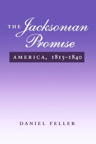 9780801851681: The Jacksonian Promise: America 1815-1840