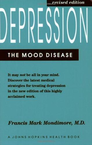 9780801851841: Depression, the Mood Disease (A Johns Hopkins Press Health Book)