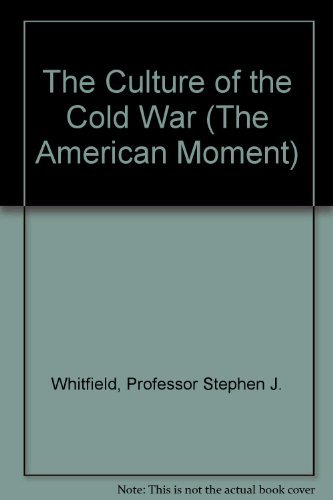 9780801851964: The Culture of the Cold War (The American Moment)