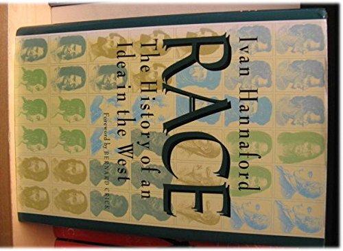 Race: The History of an Idea in the West (Woodrow Wilson Center Press): Hannaford, Professor Ivan