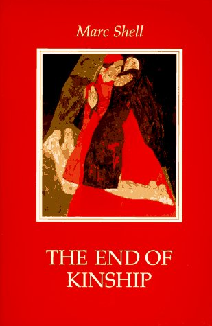 9780801852428: The End of Kinship: Measure for Measure, Incest, and the Ideal of Universal Siblinghood