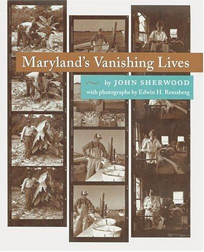 9780801852497: Maryland's Vanishing Lives (Maryland Paperback Bookshelf S)