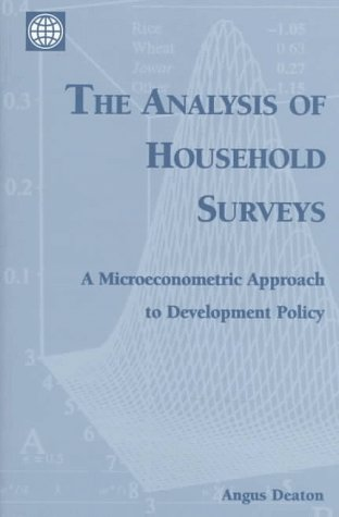 9780801852541: The Analysis of Household Surveys: A Microeconometric Approach to Development Policy: Approach to Analyzing Household Surveys (World Bank)