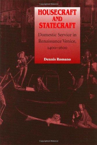 9780801852886: Housecraft and Statecraft: Domestic Service in Renaissance Venice, 1400-1600