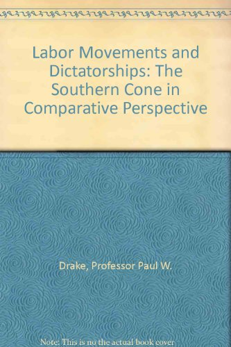 9780801853265: Labor Movements and Dictatorships