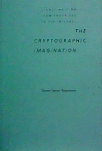9780801853319: The Cryptographic Imagination: Secret Writing from Edgar Poe to the Internet (Parallax: Re-visions of Culture and Society)