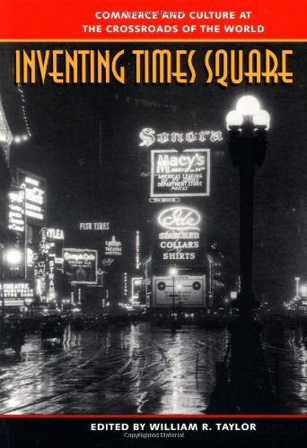9780801853371: Inventing Times Square: Commerce and Culture at the Crossroads of the World