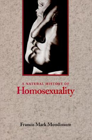 9780801853494: A Natural History of Homosexuality